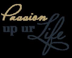 Passion Up Ur Life Slider